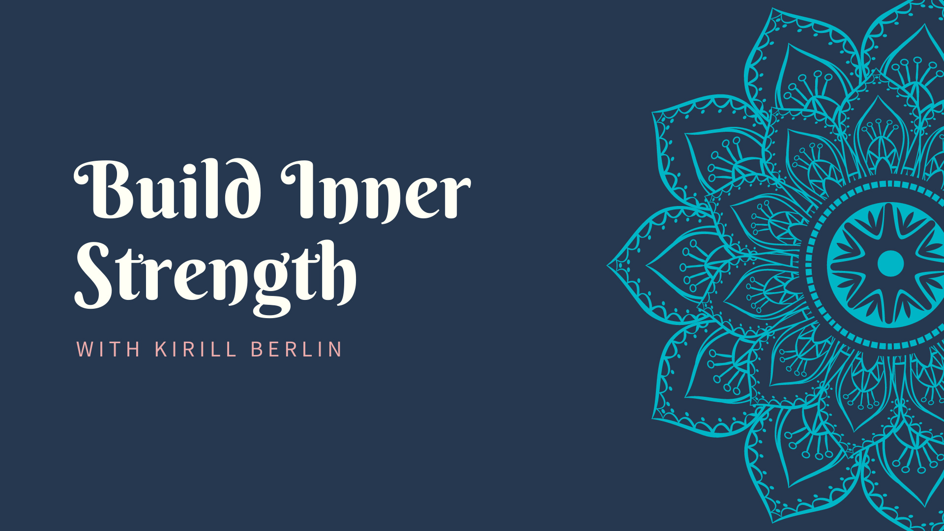 Build Inner Strength in 8 Weeks