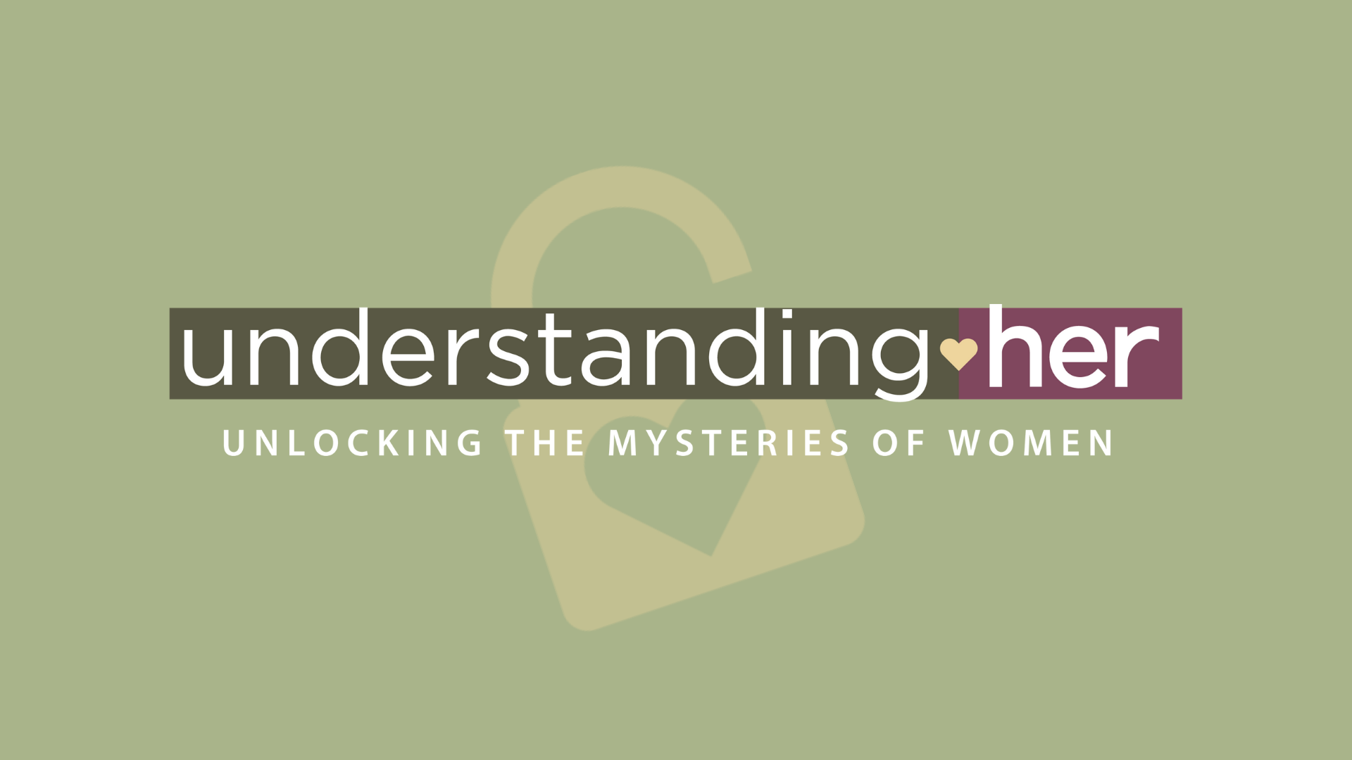 Understanding Her