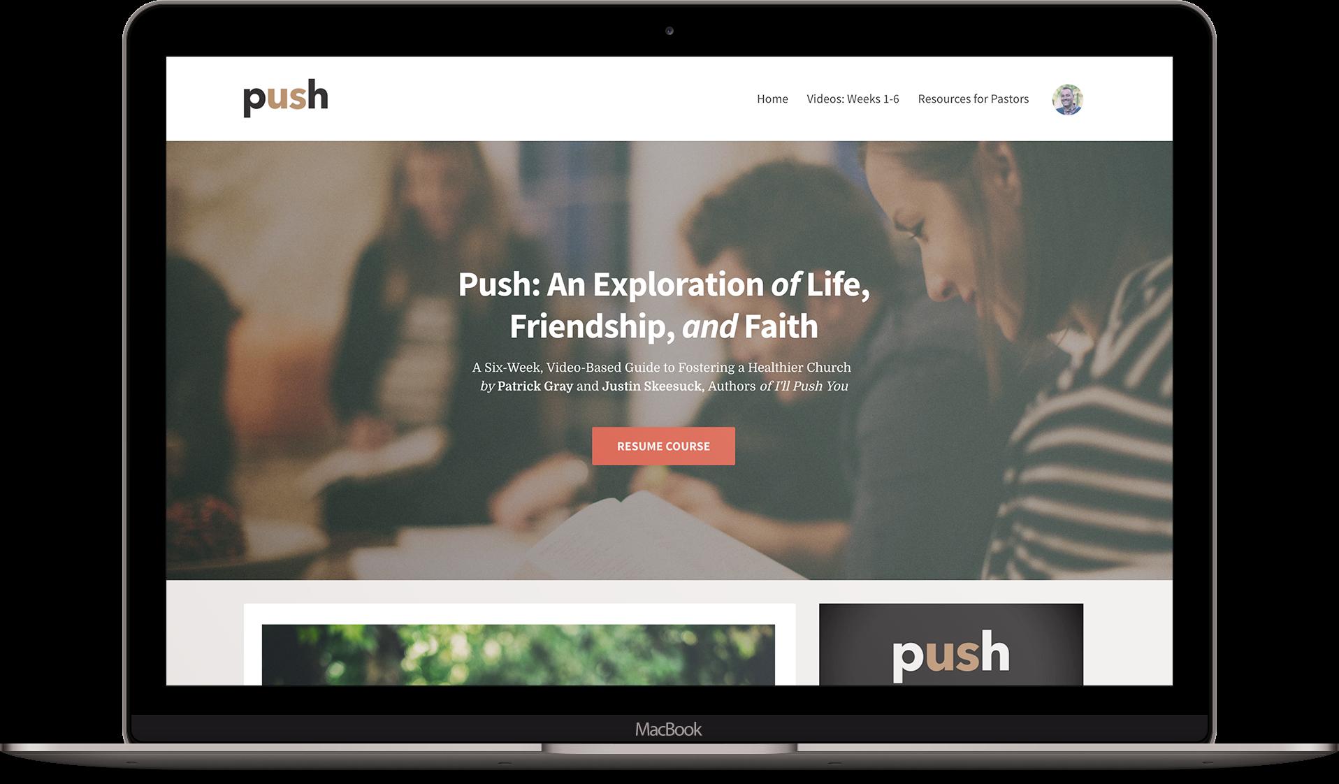 Push: An Exploration Of Life, Friendship, And Faith