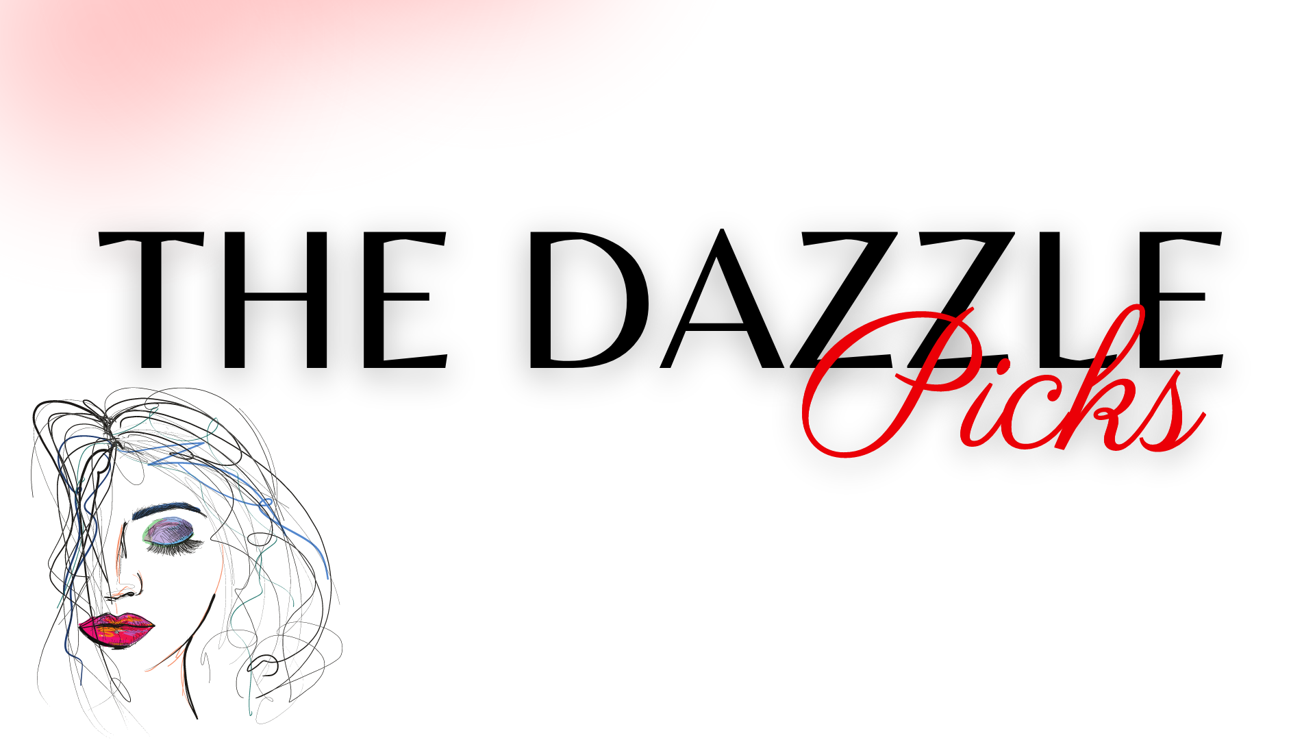 The Dazzle Picks