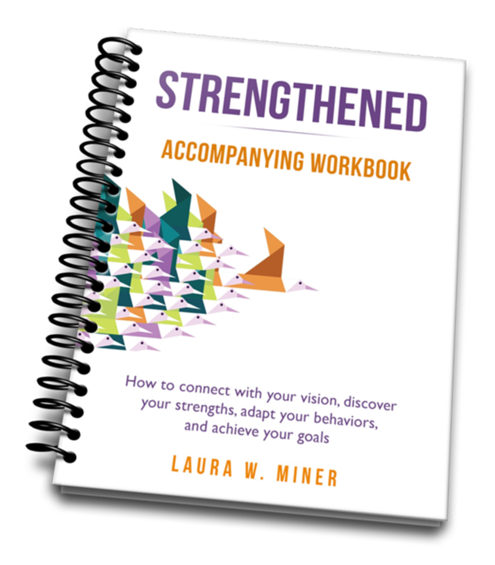 Strengthened: Developing the Leader Within Workbook
