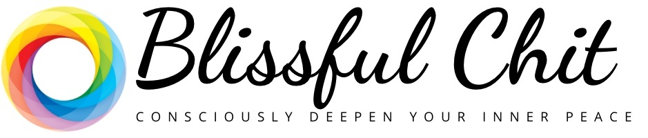 Blissful Chit — Consciously Deepen Your Inner Peace