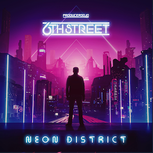 New EDM music Neon District by 6th Street