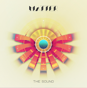 New EDM Music The Sound EP by Hexis aka Matter