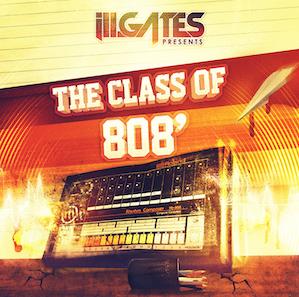 New EDM Music Album ill.Gates Presents Class Of 808
