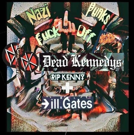 New EDM music Dead Kennedys Nazi Punks Fuck Off ill.Gates and RIP Kenny Remix