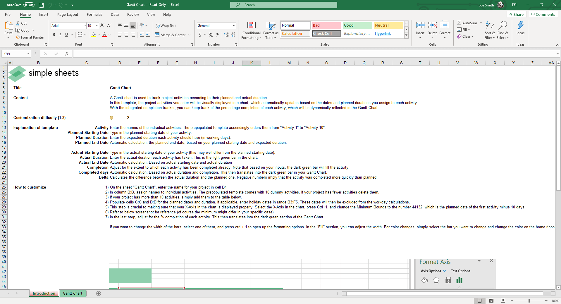 Track project activities, dates and durations with these easy to use Gantt Spreadsheet.