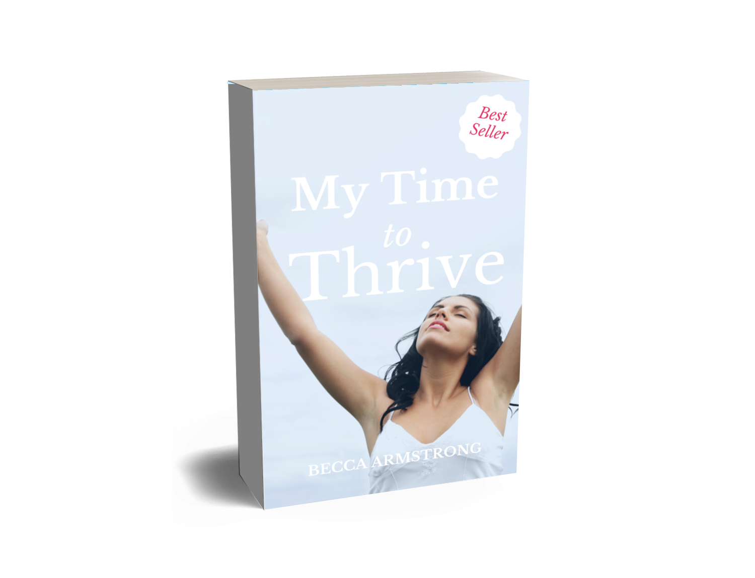 Becca Armstrong My Time To Thrive