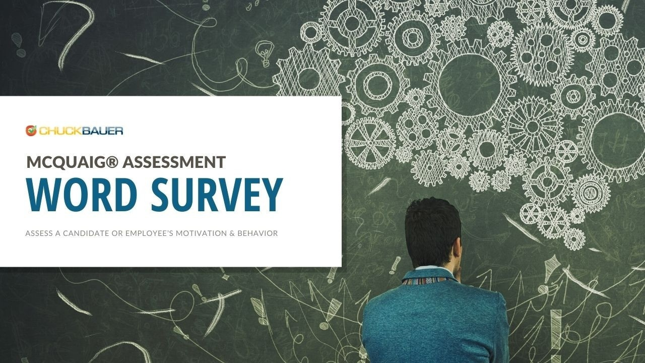 McQuaig Assessment - Word Survey: Assess a Candidate or Employee's Motivation & Behavior - Man considering chalkboard.