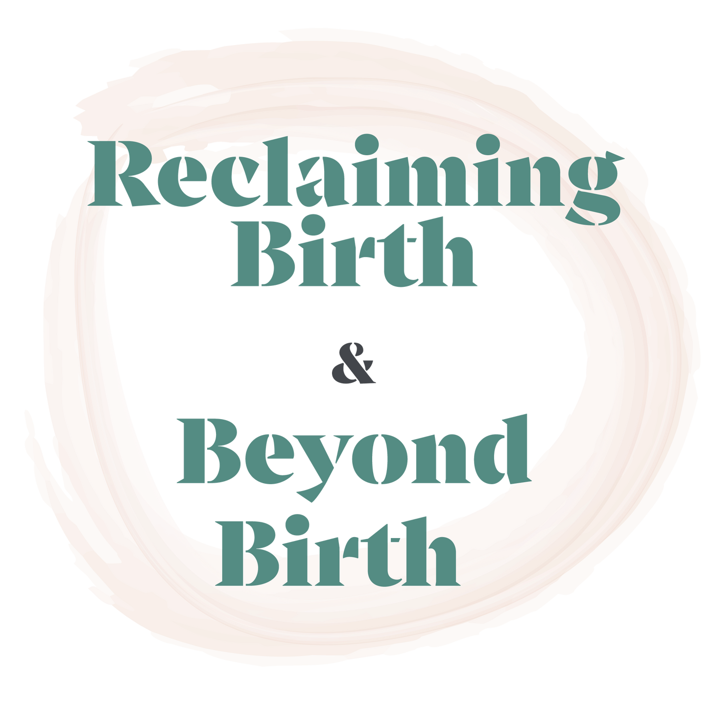 Reclaiming Birth & Beyond Birth Online Course Logos