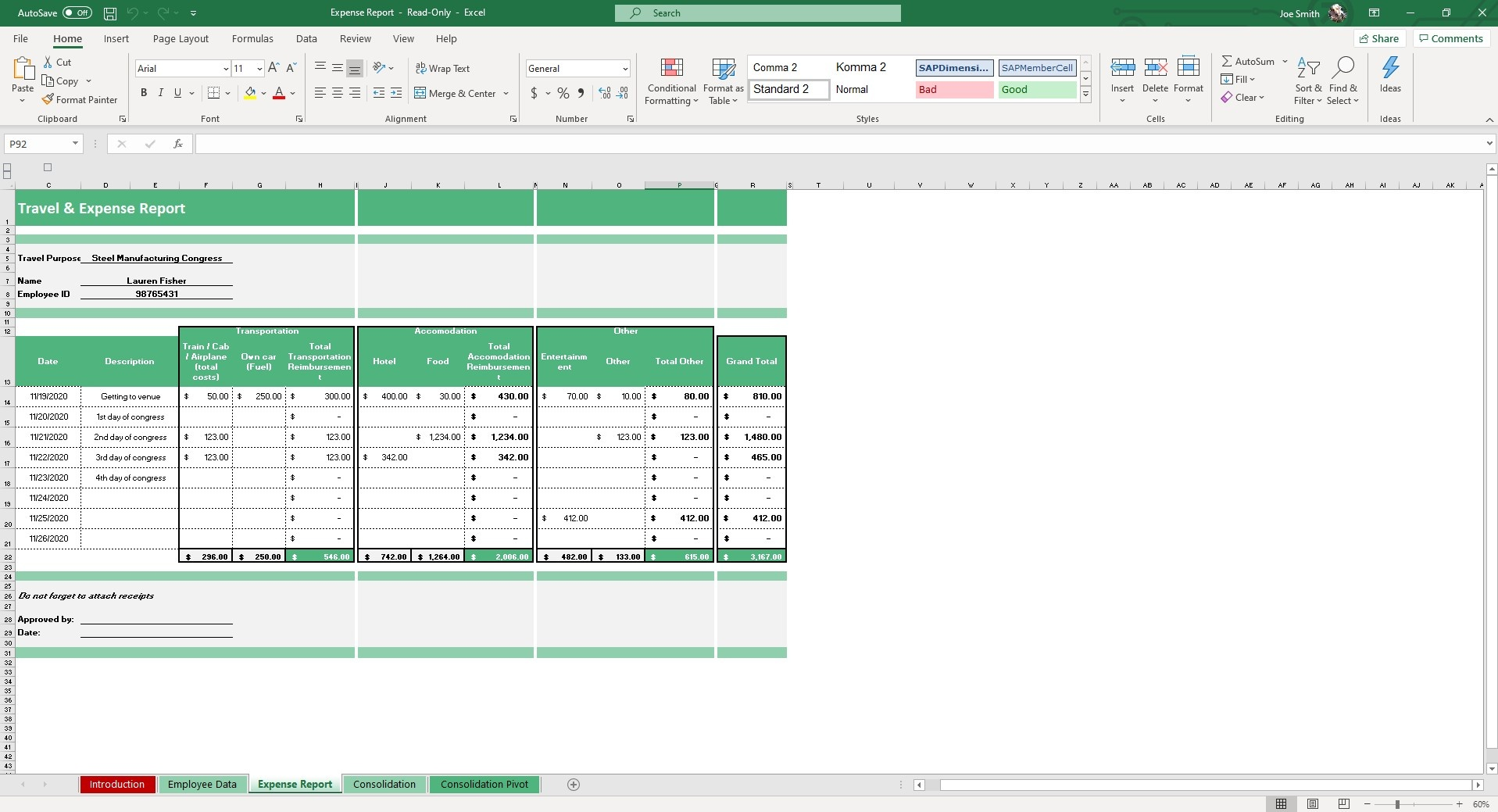 The Expense Report sheet is customizable and allows you to submit details of your company expense.
