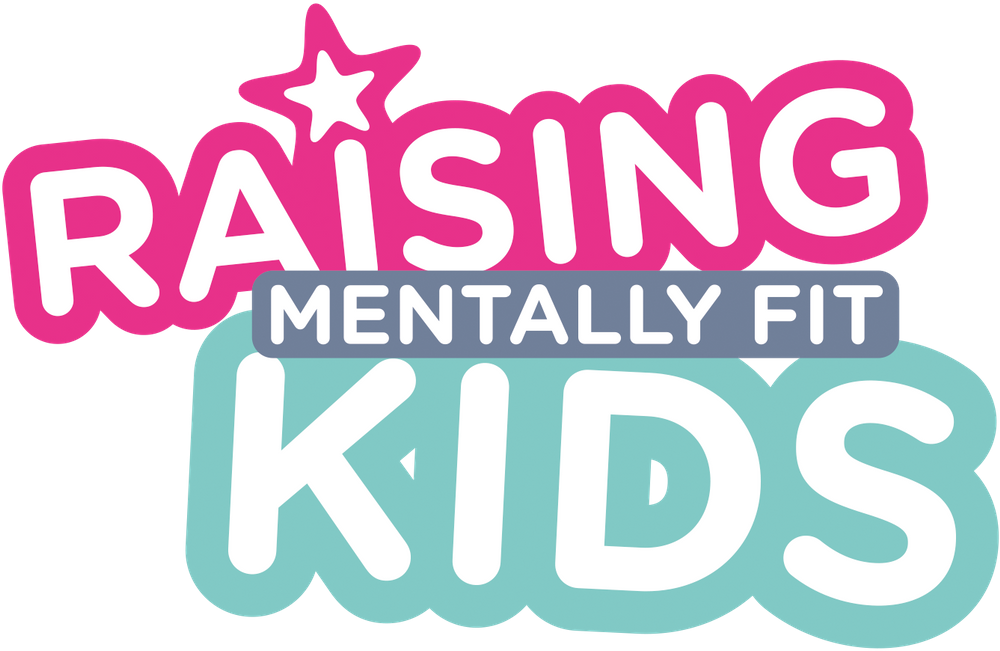 Raising Mentally Fit Kids