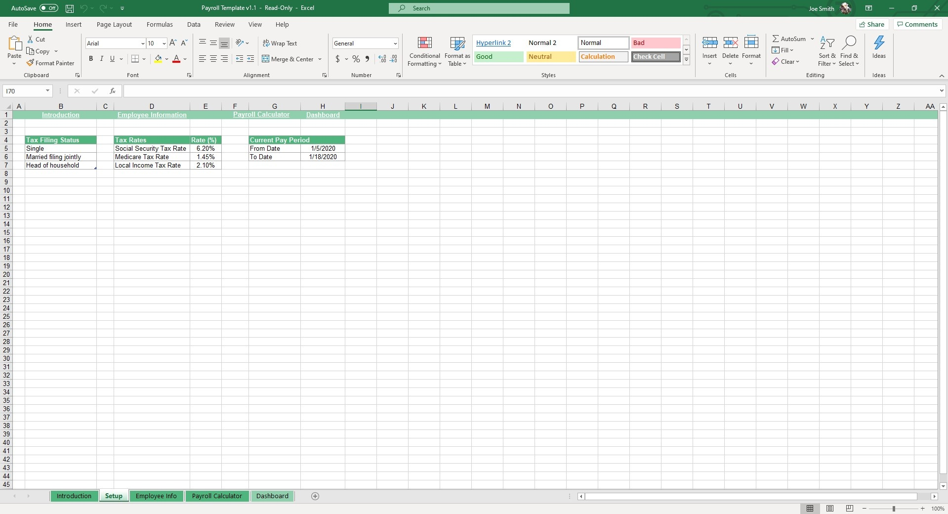 Input filing status, tax rates and payment periods for our Payroll Excel Template.