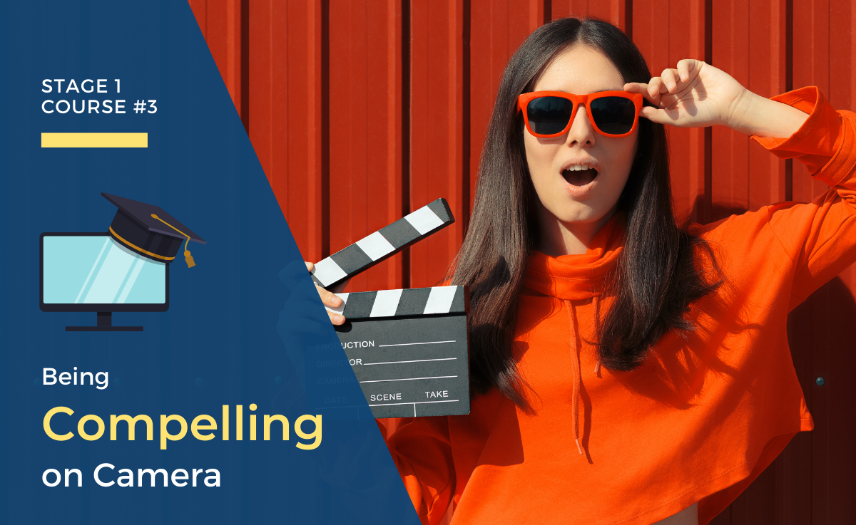 Being Compelling on Camera