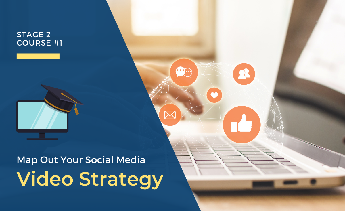 Map Out Your Social Media Video Strategy