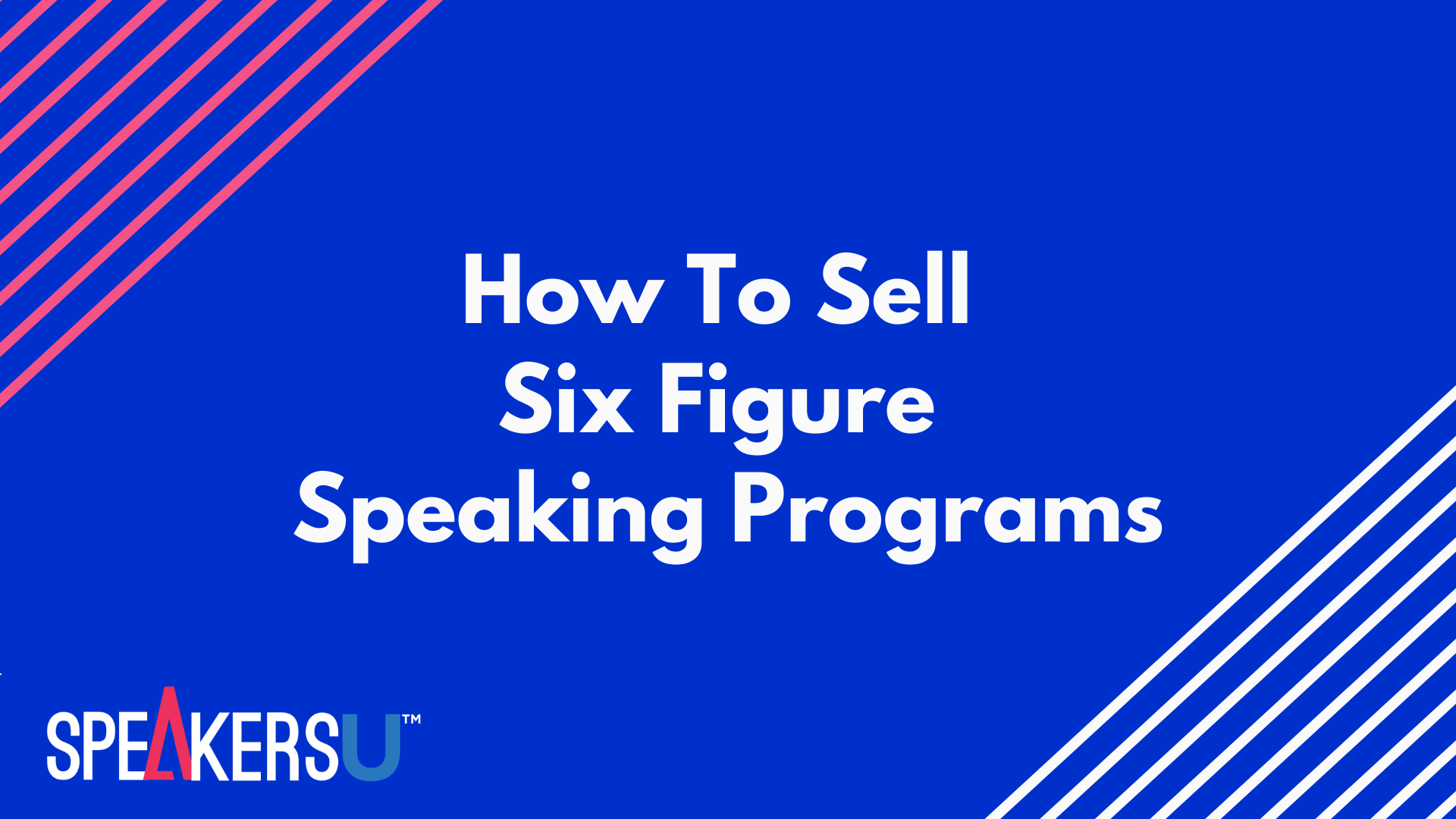 How To Sell Six-Figure Speaking Programs
