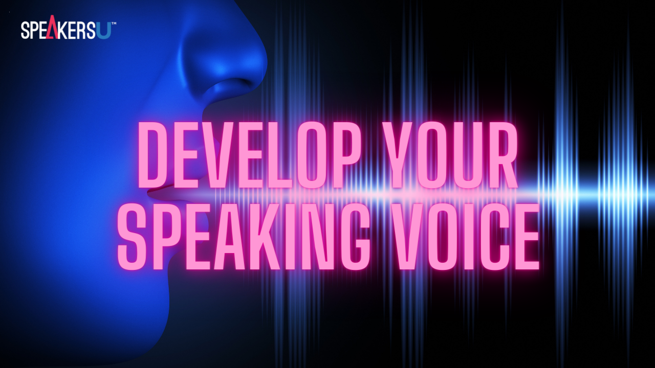 How To Develop Your Voice