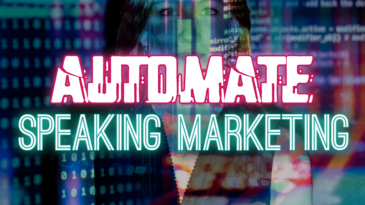 How To Automate Your Speaker Marketing