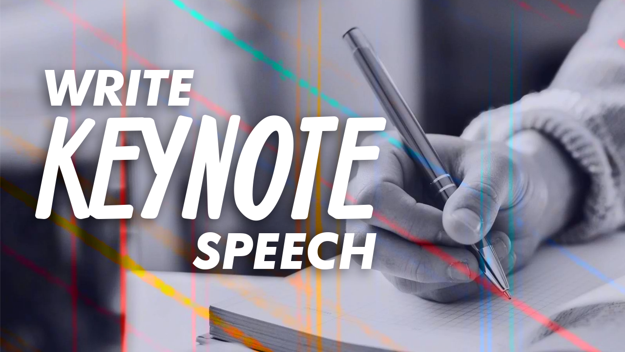 How To Write A Keynote Speech