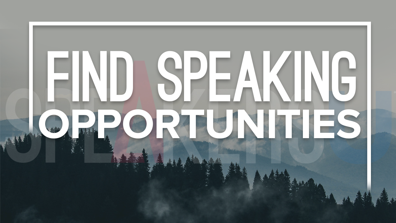 How To Find Speaking Opportunities