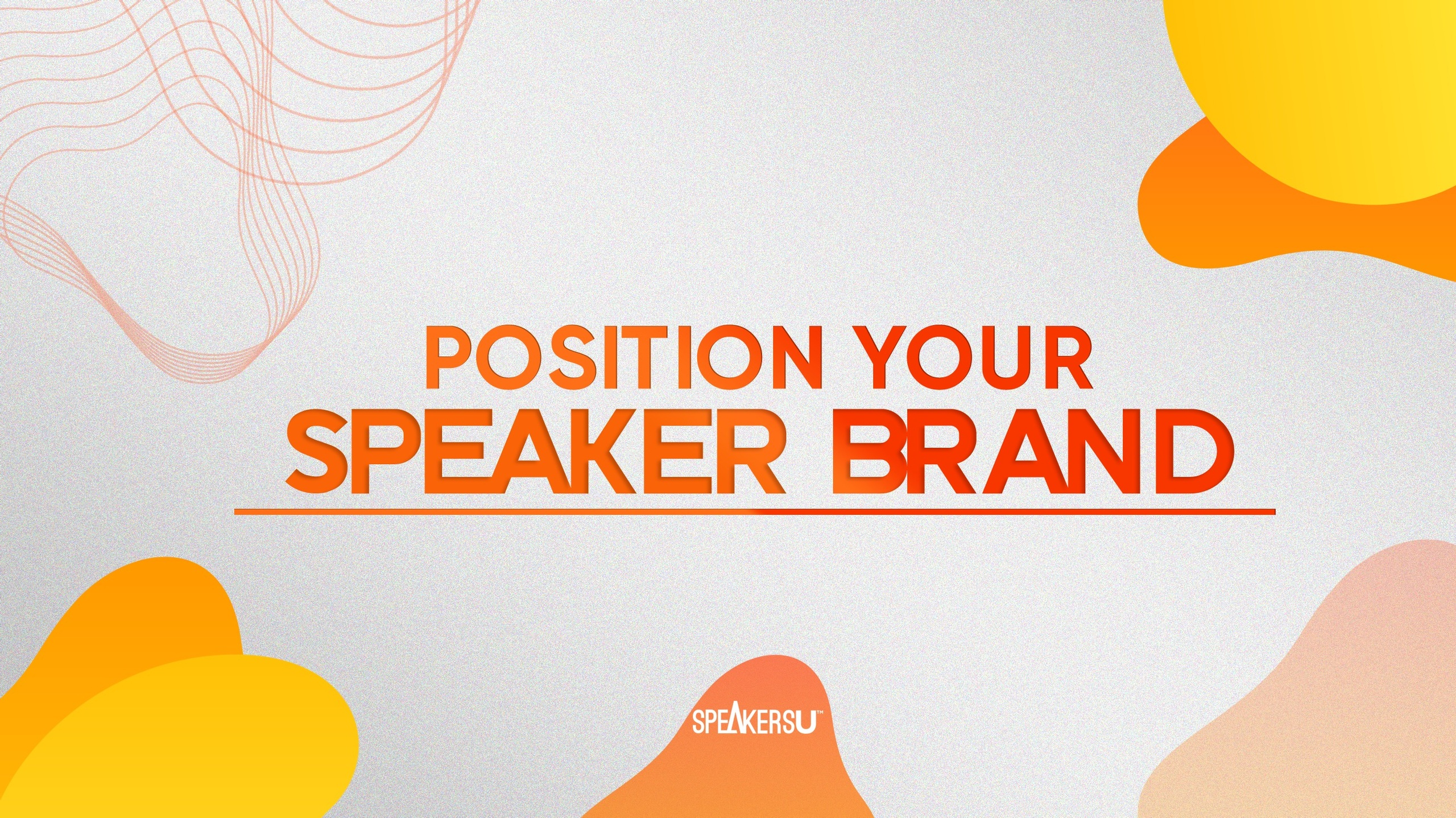 How To Position Your Speaker Brand