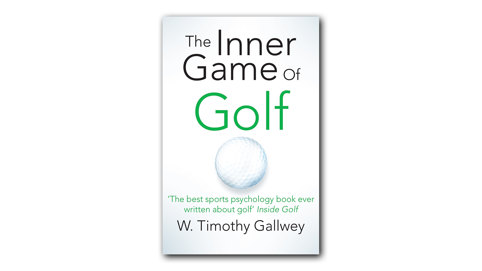 The Inner Game Of Golf - W. Timothy Gallwey