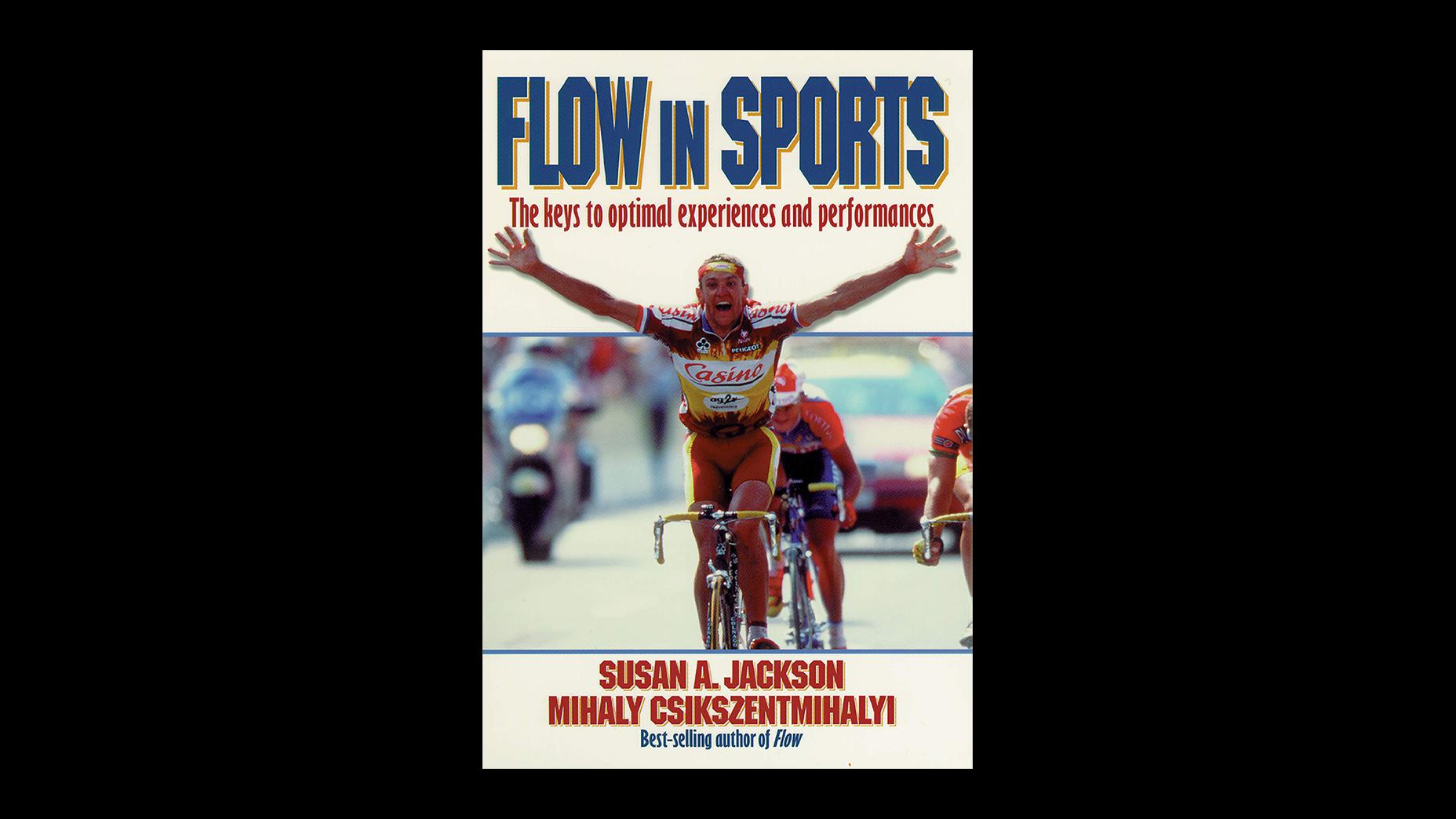 Flow In Sport – Susan Jackson & Mihaly Csikszentmihalyi