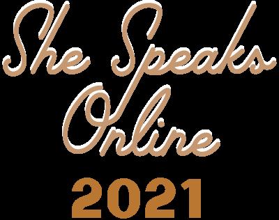 She Speaks Online 2021