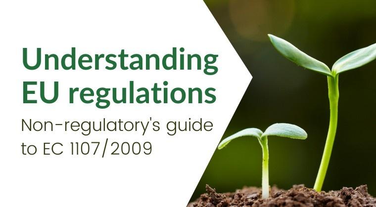 AgroTraining Group course - Understanding EU Regulations - guide to EC 1107/2009