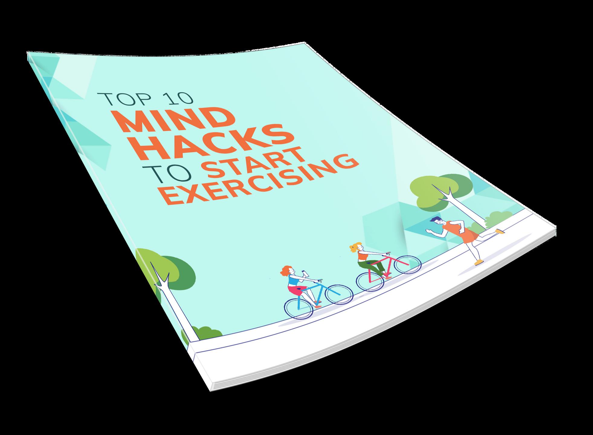 eBook: Top 10 Mind Hacks to Start Exercising