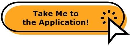 Button: Take Me to the Application!