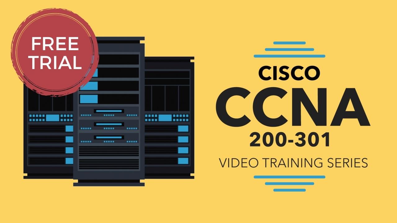 Free Sample -- Cisco CCNA (200-301) Video Training Series