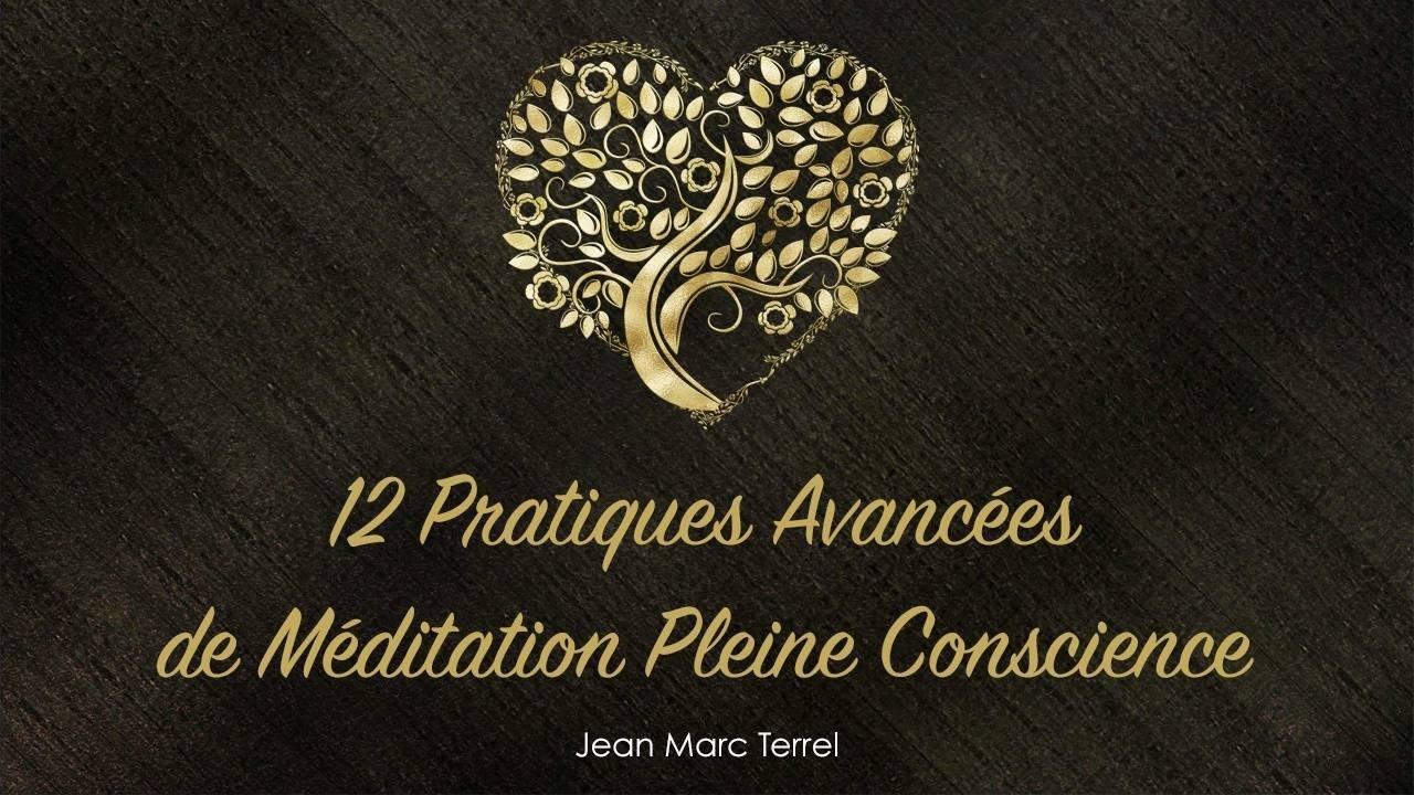 12 pratiques méditation pleine conscience