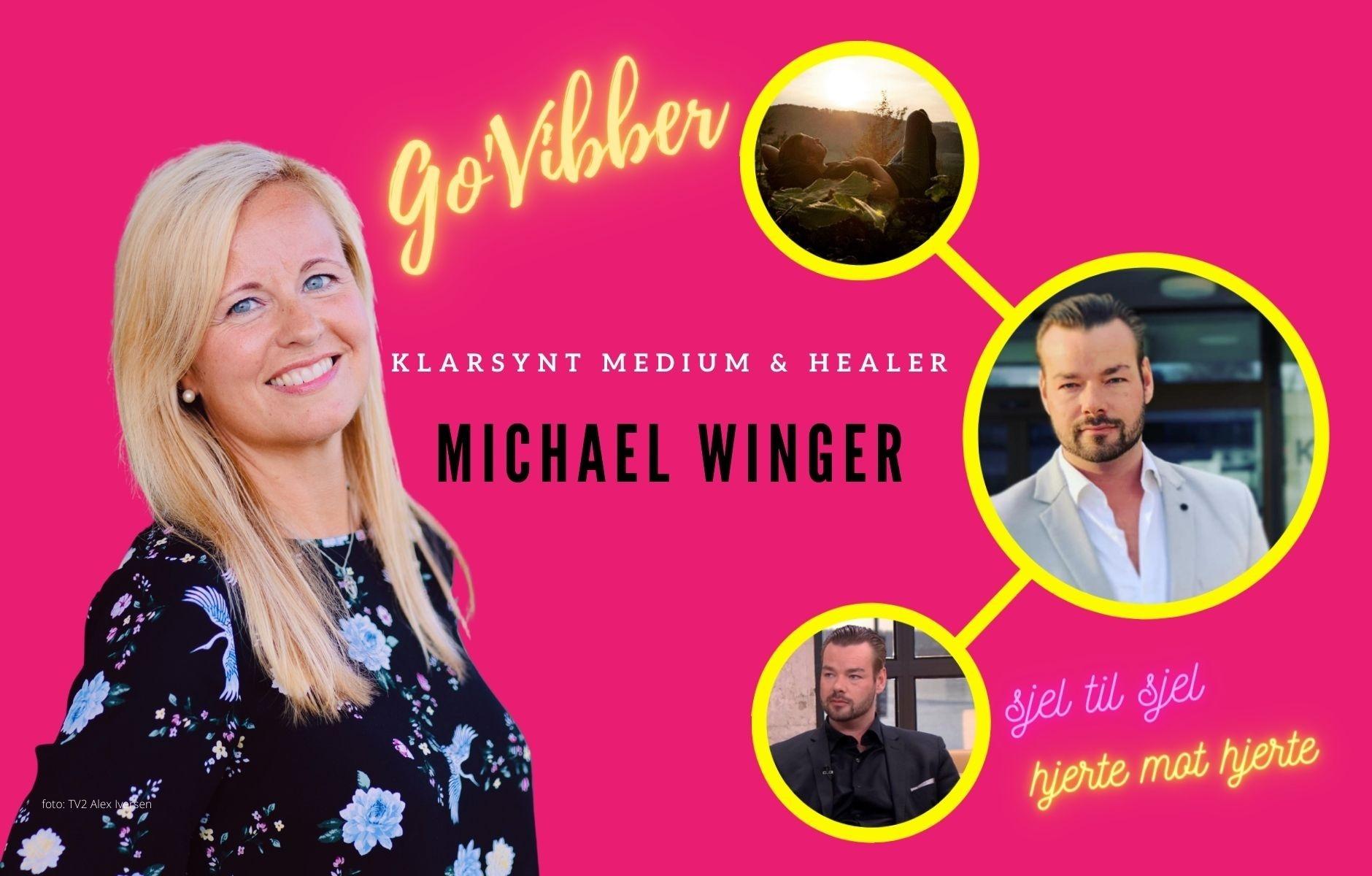 Hva får hjertet til Michael Winger til å boble av glede?
