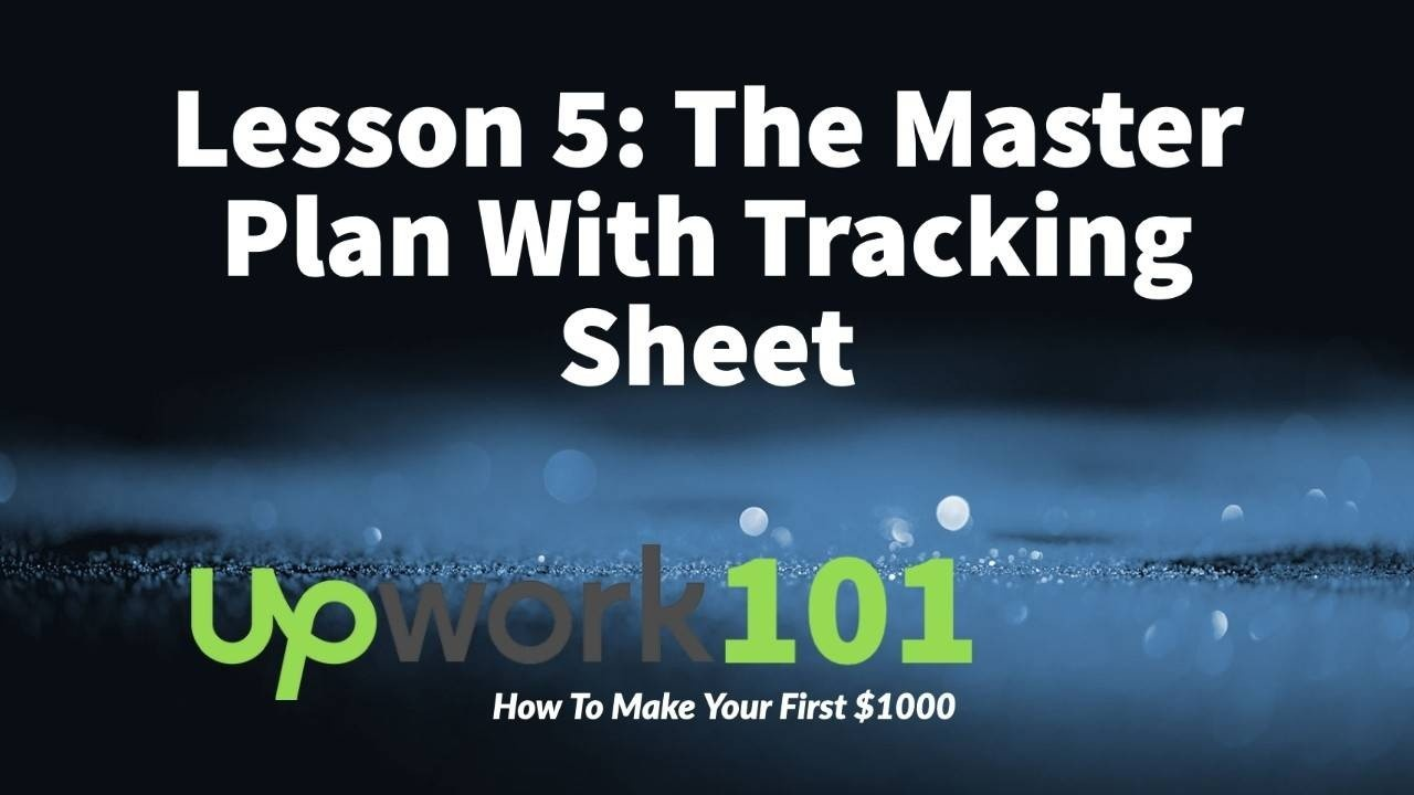Master Plan with tracking sheet for Upwork