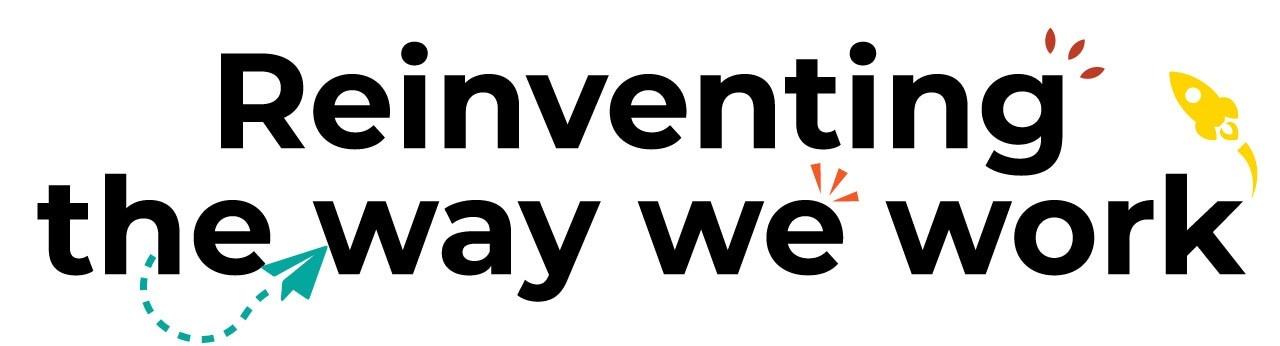 reinventing the way we work