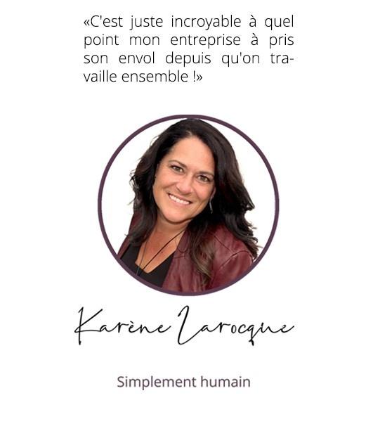 Karène Larocque, simplement humain